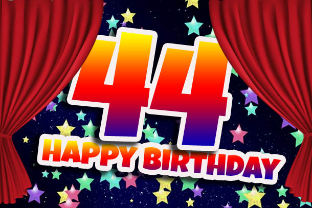 Große Show zum 44. Geburtstag