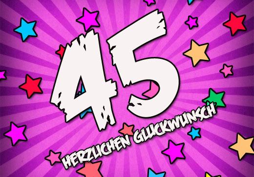 Moderne Glückwünsche zum 45. Geburtstag
