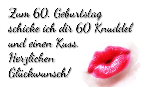 Küsschen zum 60. GeburtstG