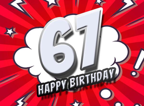Dynamische Geburtstagsgrüße für 67-jährige