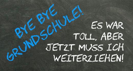 Bye Bye Grundschule