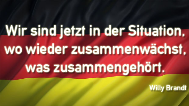 Ziat von Willy Brandt zur deutschen Einheit