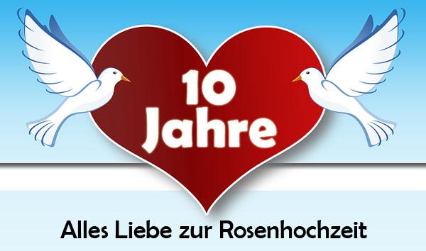 Rosenhochzeit Gluckwunsche Und Spruche Zum 10 Hochzeitstag