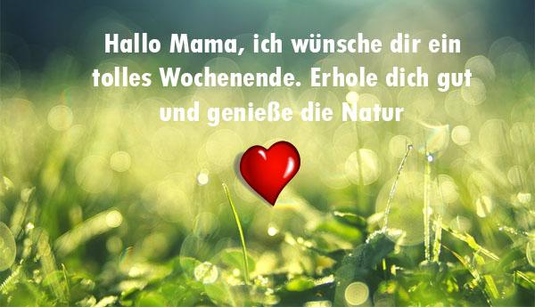 Mama Schönes Wochenende wünschen