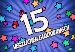 15. Geburtstag Glückwünsche