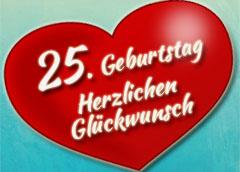 25. Geburtstag Glückwünsche