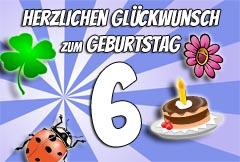 6. Geburtstag Glückwünsche