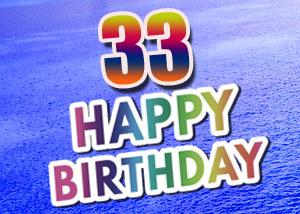 Sprüche und Bilder zum 33. Geburtstag